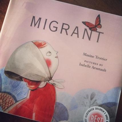 Migrant, by Maxine Trottier- Amelie's Bookshelf