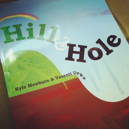 Hill and Hole, by Kyle Mewburn and Vasanti Unka- Amelie's Bookshelf