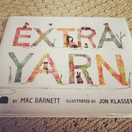 Extra Yarn, by Mac Barnett- Amelie's Bookshelf