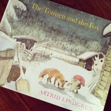 The Tomten and the Fox, by Astrid Lindgren- Amelie's Bookshelf
