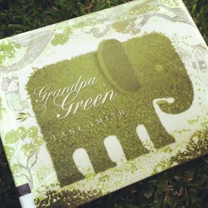 Grandpa Green by Lane Smith- from Amelie's Bookshelf