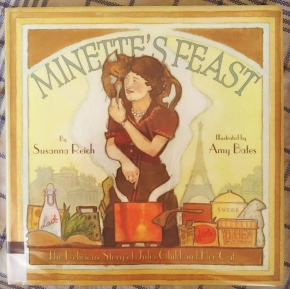 Minette's Feast: The Delicious Story of Julia Child and Her Cat, by Susanna Reich
