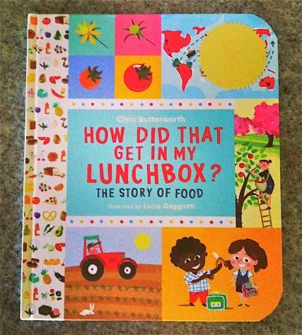How Did That Get In My Lunchbox? by Chris Butterworth- from ameliesbookshelf.com