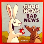 Good News Bad News, from ameliesbookshelf.com