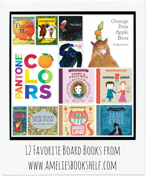 12 Favorite Board Books from www.ameliesbookshelf.com