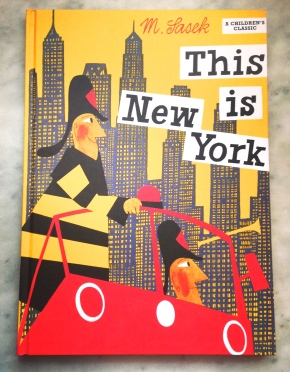 This Is New York, by Miroslav Sasek
