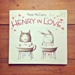 Henry in Love, by Peter McCarty- from www.ameliesbookshelf.com