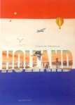 Holland, by Charlotte Dematons