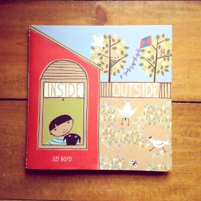 Inside Outside, by Lizi Boyd