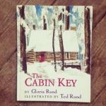The Cabin Key, by Gloria Rand- from www.ameliesbookshelf.com