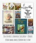 Ten Favorite Banned Children's Books from www.ameliesbookshelf.com