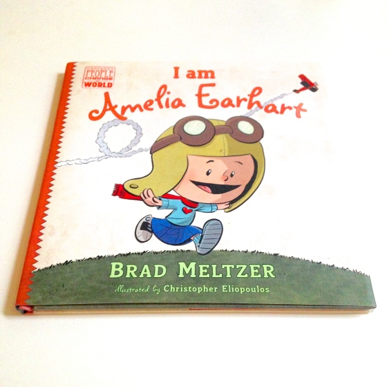 I am Amelia Earhart, by Brad Meltzer, Ordinary People Change The World- from www.ameliesbookshelf.com