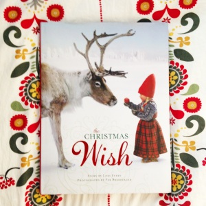 The Christmas Wish, an amazing Nordic photographic Christmas story by Lori Evert and Per Breiehagen. www.ameliesbookshelf.com