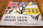 White Snow Bright Snow, from www.ameliesbookshelf.com
