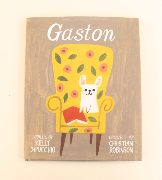 Gaston, by Kelly DiPucchio and Christian Robinson | Amelie's Bookshelf
