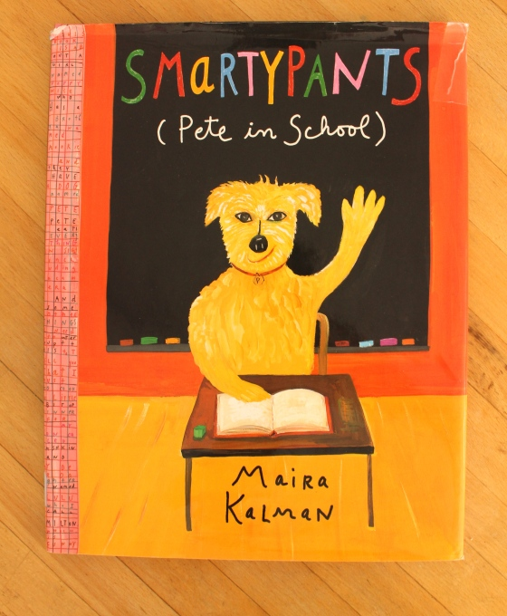 Smartypants (Pete in School) by Maira Kalman- fantastic back to school book! from www.ameliesbookshelf.com