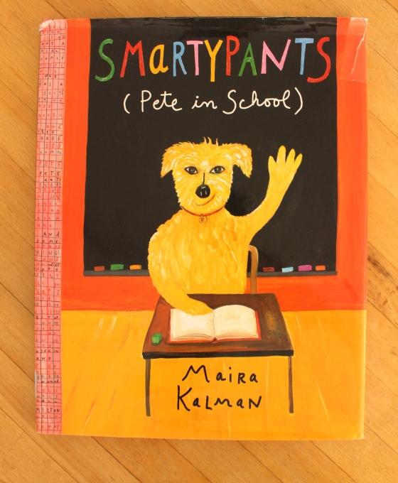 Smartypants (Pete in School) by Maira Kalman- fantastic back to school book! from www.ameliesbookshelf.com